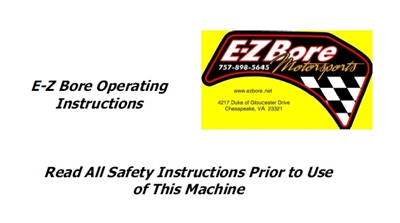 E-Z Bore Operating Manual